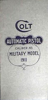 Colt Automatic Pistol Caliber .45 Military Model 1911 - Cover