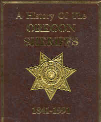 """A History Of The Oregon Sheriffs 1841-1991"" by Linda McCarthy"